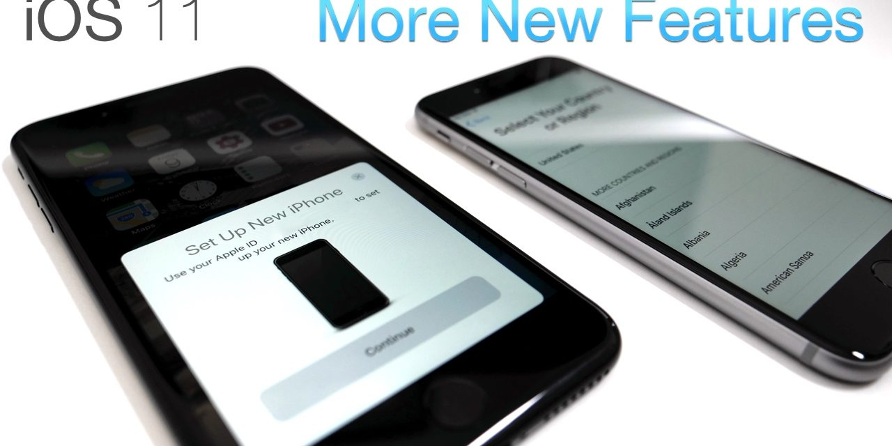 iOS 11 – More New Features