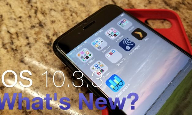 iOS 10.3.3 is Out! – What's New?