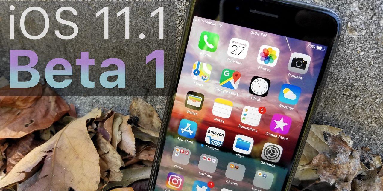 iOS 11.1 Beta 1 – What's New?