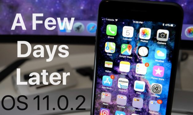 iOS 11.0.2 – A Few Days Later