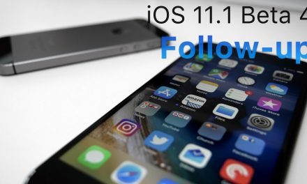 iOS 11.1 Beta 4 – Follow-up