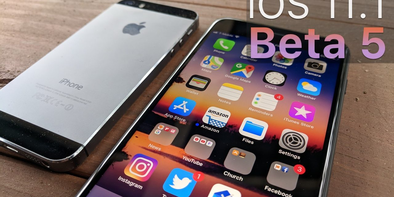 iOS 11.1 Beta 5 – What's New?