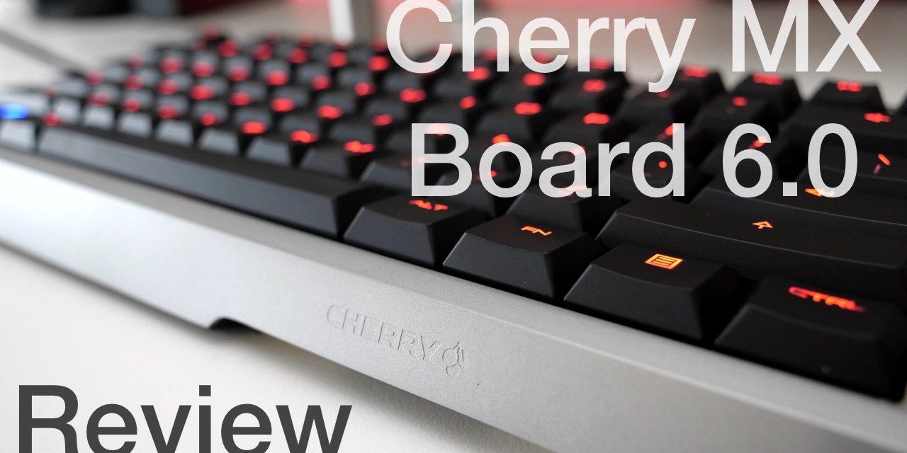 Cherry MX Board 6.0 – Keyboard Review
