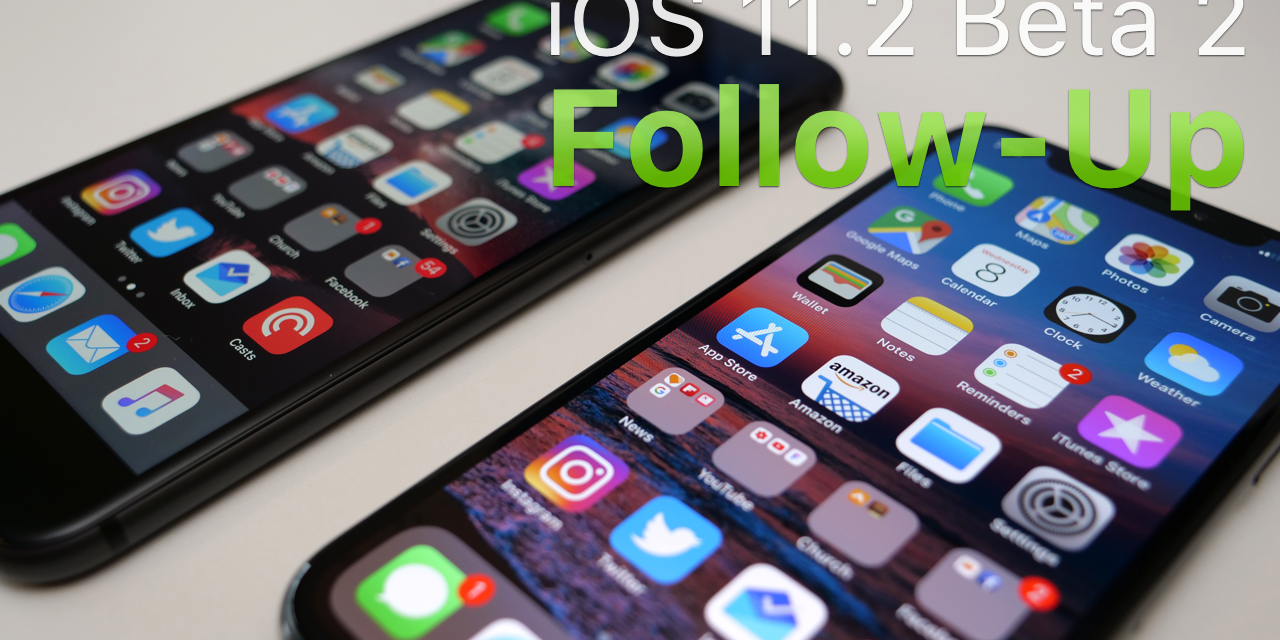 iOS 11.2 Beta 2 – Follow-up