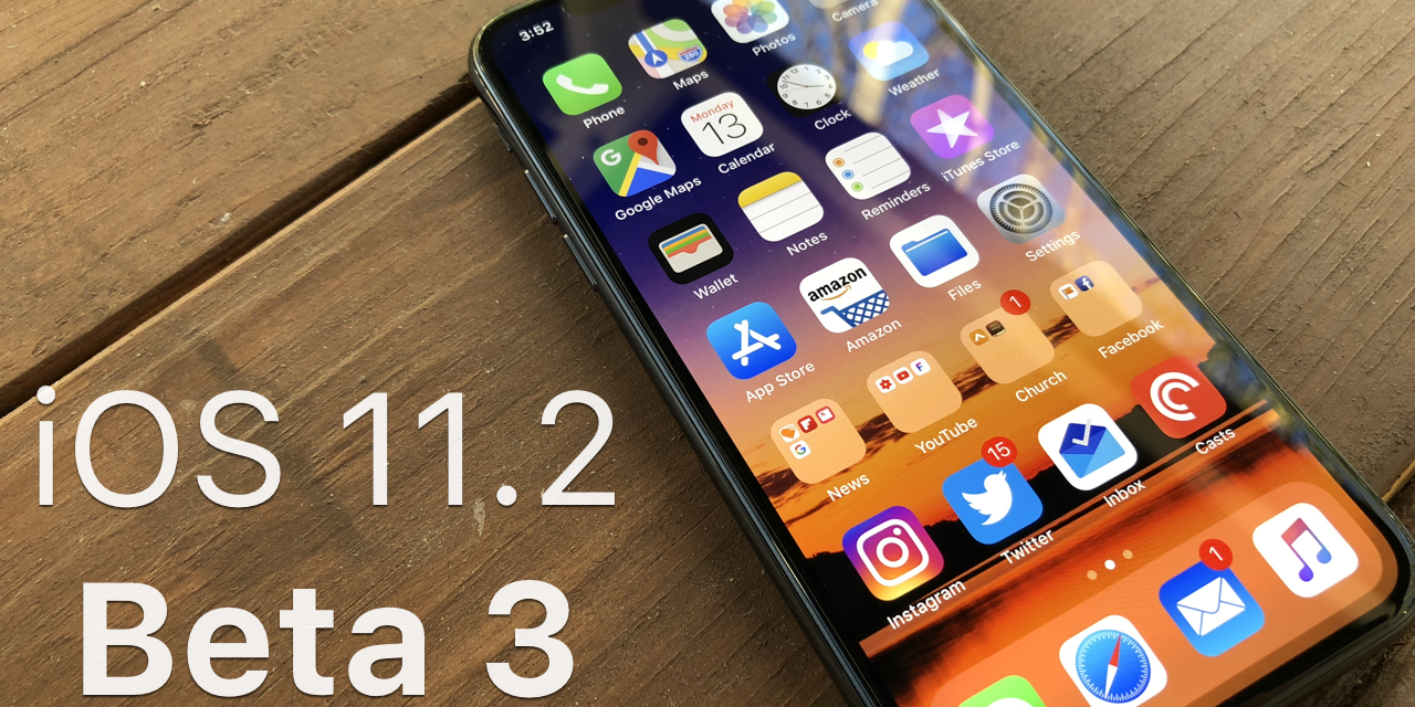 iOS 11.2 Beta 3 – What's New?