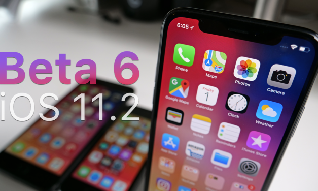 iOS 11.2 Beta 6 – What' New?