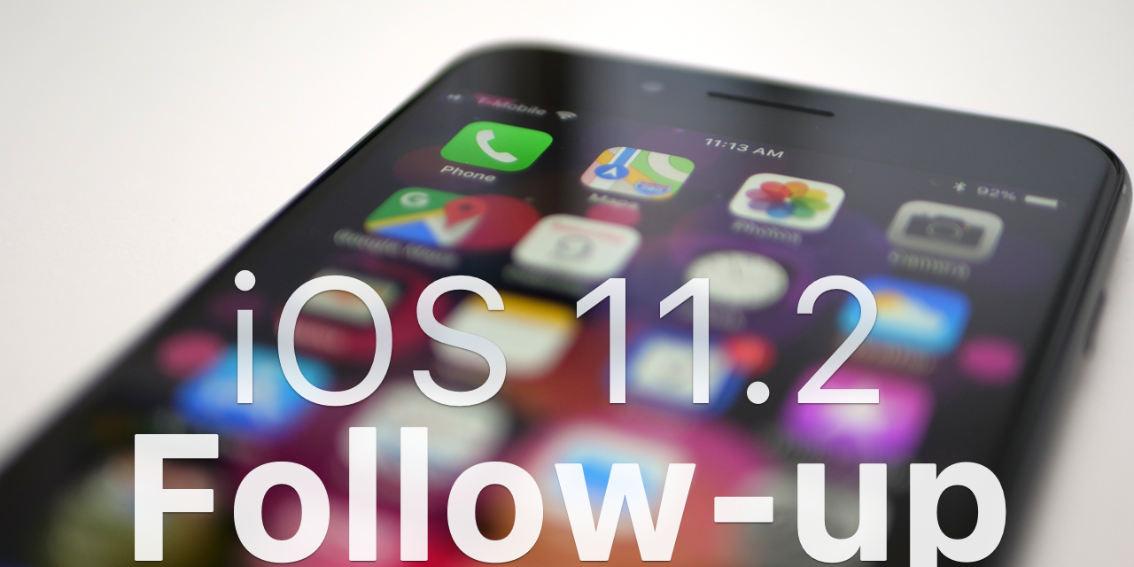 iOS 11.2 – Follow-up