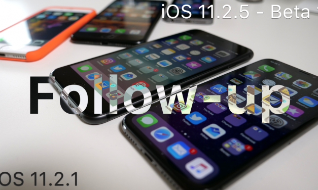iOS 11.2.1 & iOS 11.2.5 Beta 1 – Follow-up