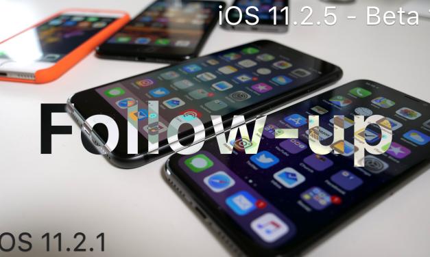 iOS 11.2.1 & iOS 11.2.5 Beta 1 – Follow-up