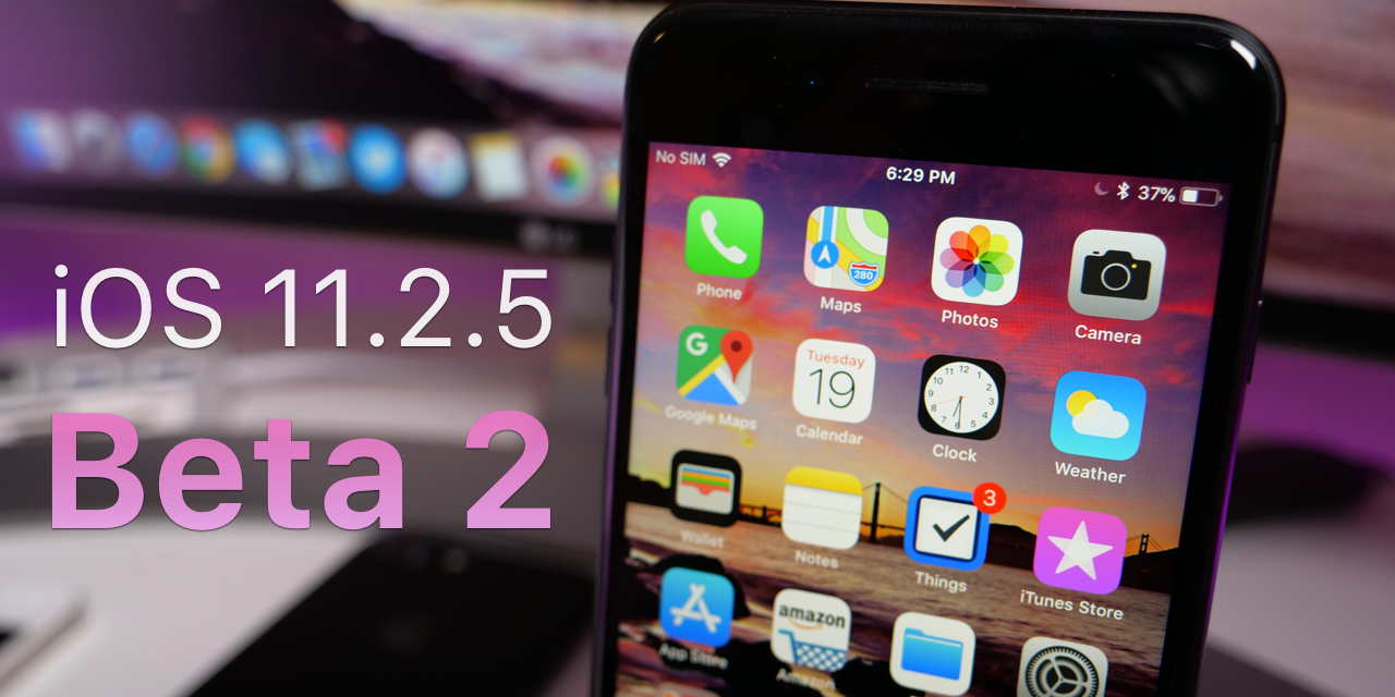 iOS 11.2.5 Beta 2 – What's New?