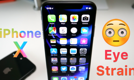 iPhone X May Cause Serious Eye Strain