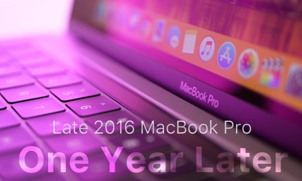 MacBook Pro Late 2016 – One Year Later