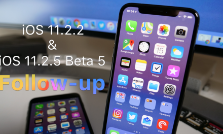iOS 11.2.2 and iOS 11.2.5 Beta 5 –  Follow-up