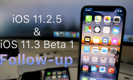 iOS 11.2.5 and iOS 11.3 Beta 1 – Follow-up