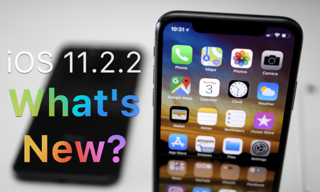 iOS 11.2.2 Is Out! – You Should Update