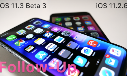 iOS 11.2.6 and iOS 11.3 Beta 3 – Follow-up