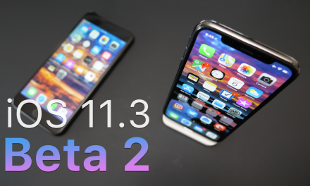 iOS 11.3 Beta 2 – What's New?