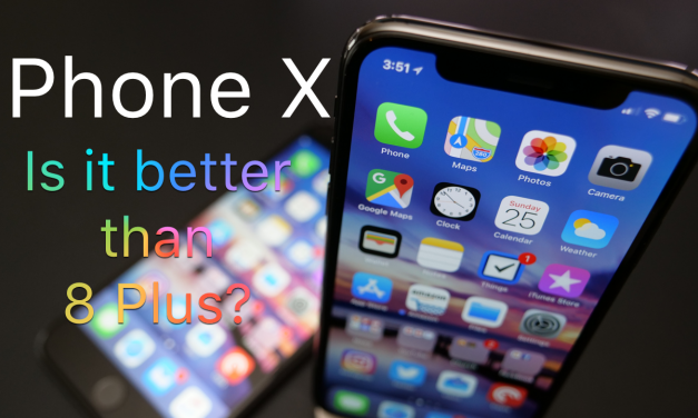 Is iPhone X Better Than 8 Plus?
