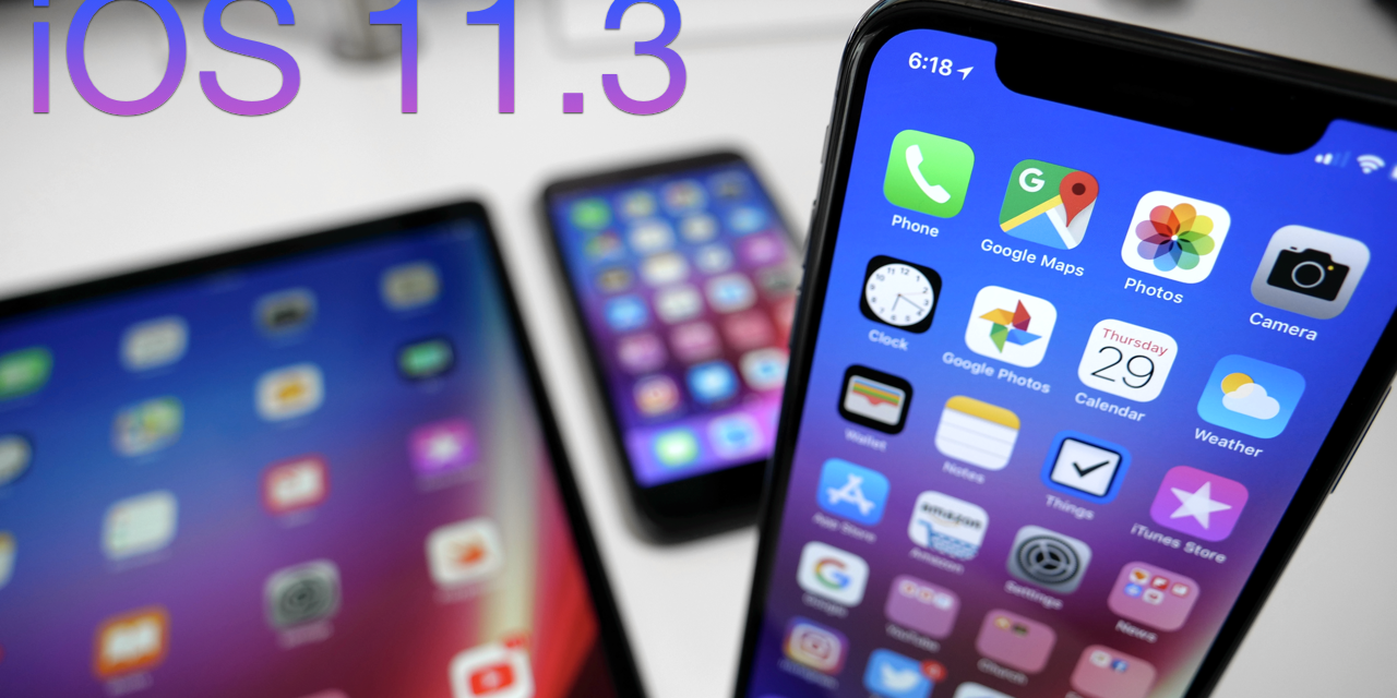 iOS 11.3 is Out! – What's New?