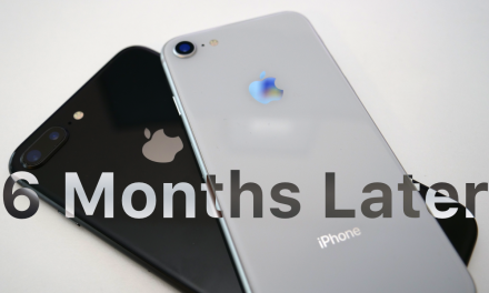 iPhone 8 and 8 Plus – 6 months later