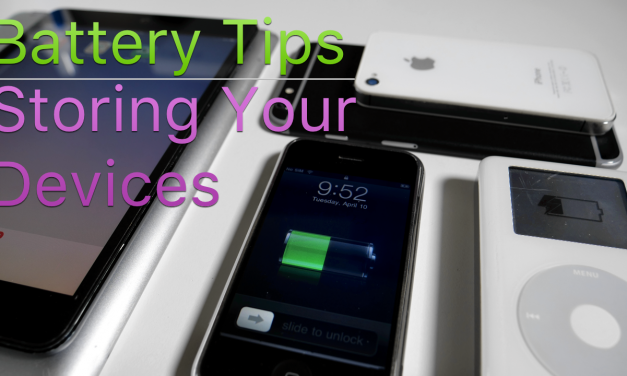 Apple Battery Tips – Storing an iPhone, iPad, iPod or MacBook