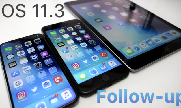 iOS 11.3 – Follow-up
