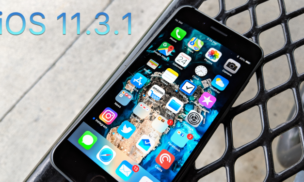 iOS 11.3.1 is Out! – What's New?