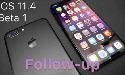iOS 11.4 Beta 1 – Follow-up
