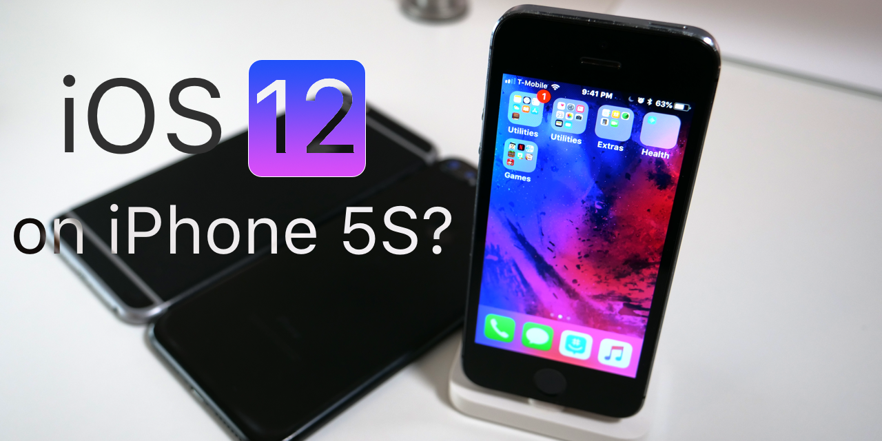 iOS 12 Coming to iPhone 5S?