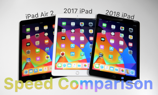 iPad Air 2 vs 2017 iPad vs 2018 iPad – Speed Comparison