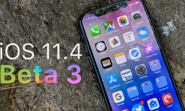 iOS 11.4 Beta 3 – What's New?