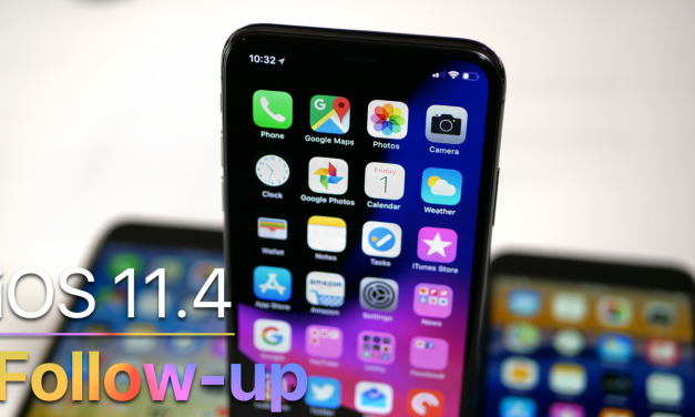 iOS 11.4 Follow-up-  Should you update?