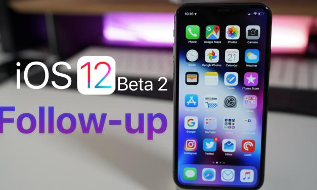 iOS 12 Beta 2 Follow-up