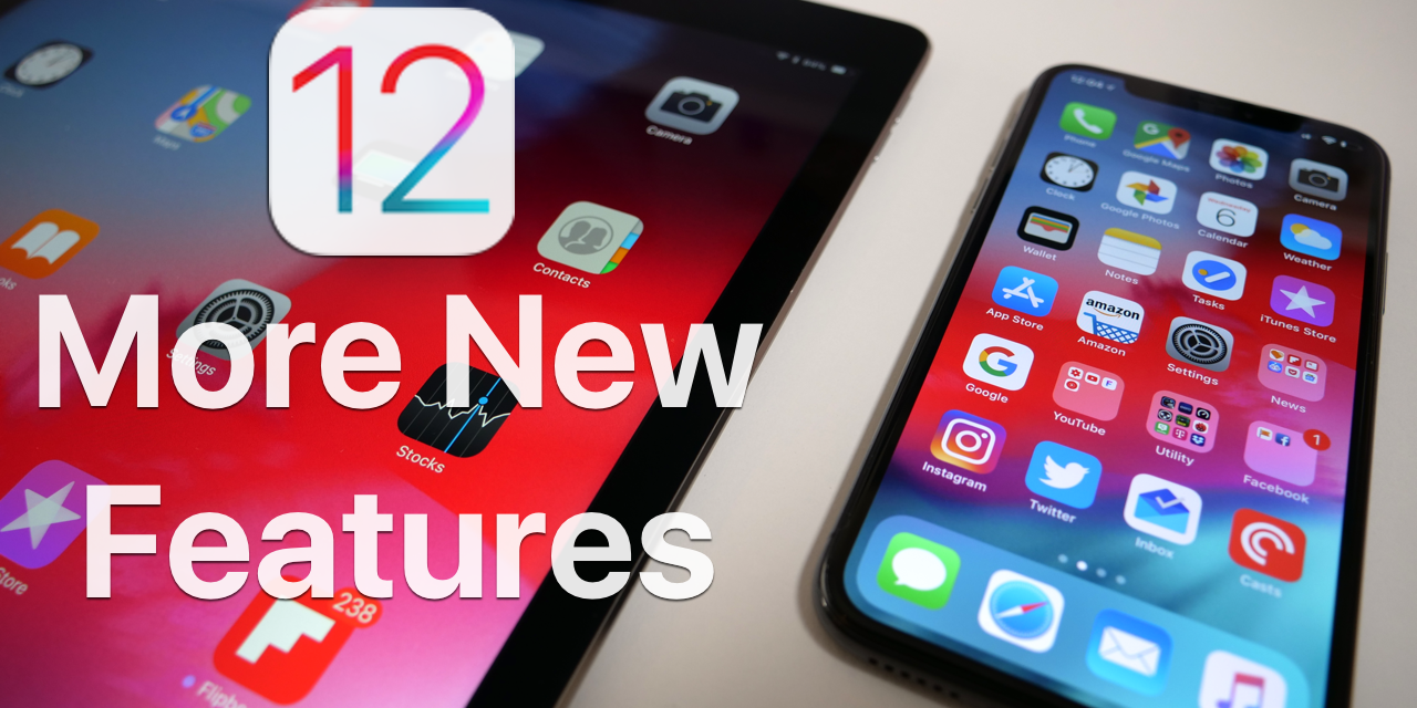 iOS 12 – More New Features Discovered