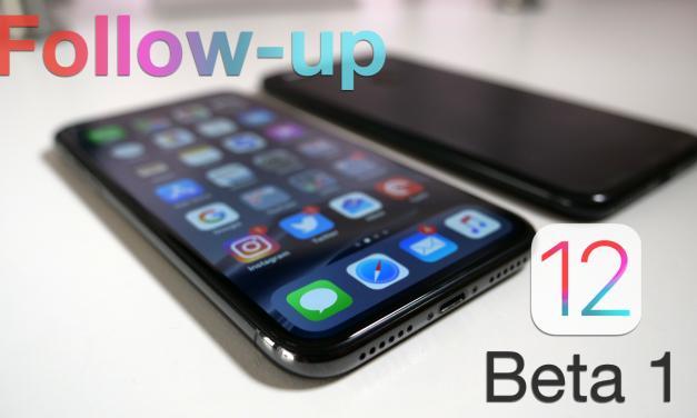 iOS 12 Beta 1 – Follow-up