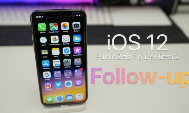 iOS 12 Public Beta 1 & Dev Beta 2 – Follow up