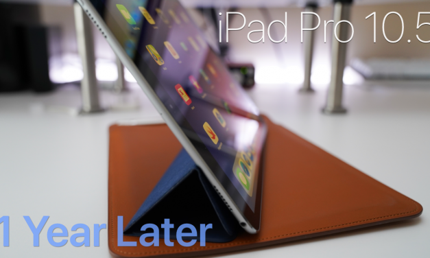 iPad Pro 10.5 – One Year Later