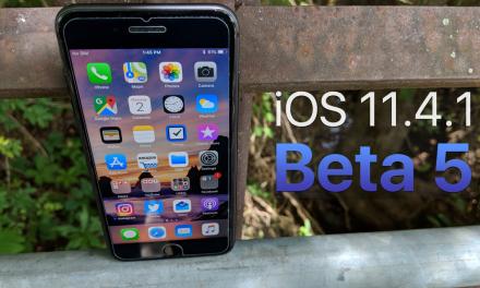 iOS 11.4.1 Beta 5 — What's New?