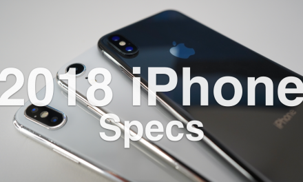 2018 iPhone XS Spec Predictions and more