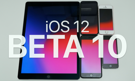 iOS 12 Beta 10 – What's New?