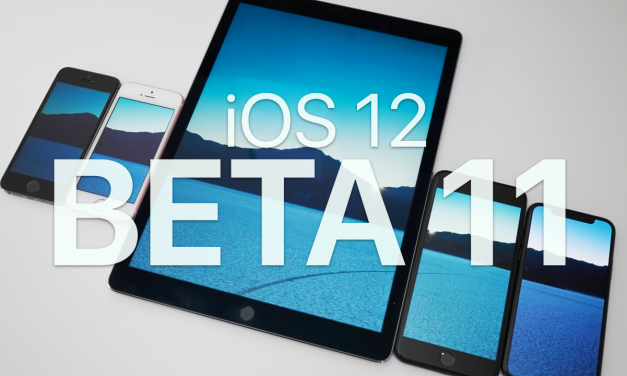 iOS 12 Beta 11 – What's New?