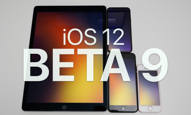 iOS 12 Beta 9 – What's New?