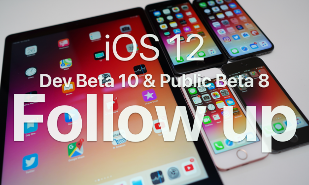iOS 12 Beta 10 and Public Beta 8 – follow up – so close!
