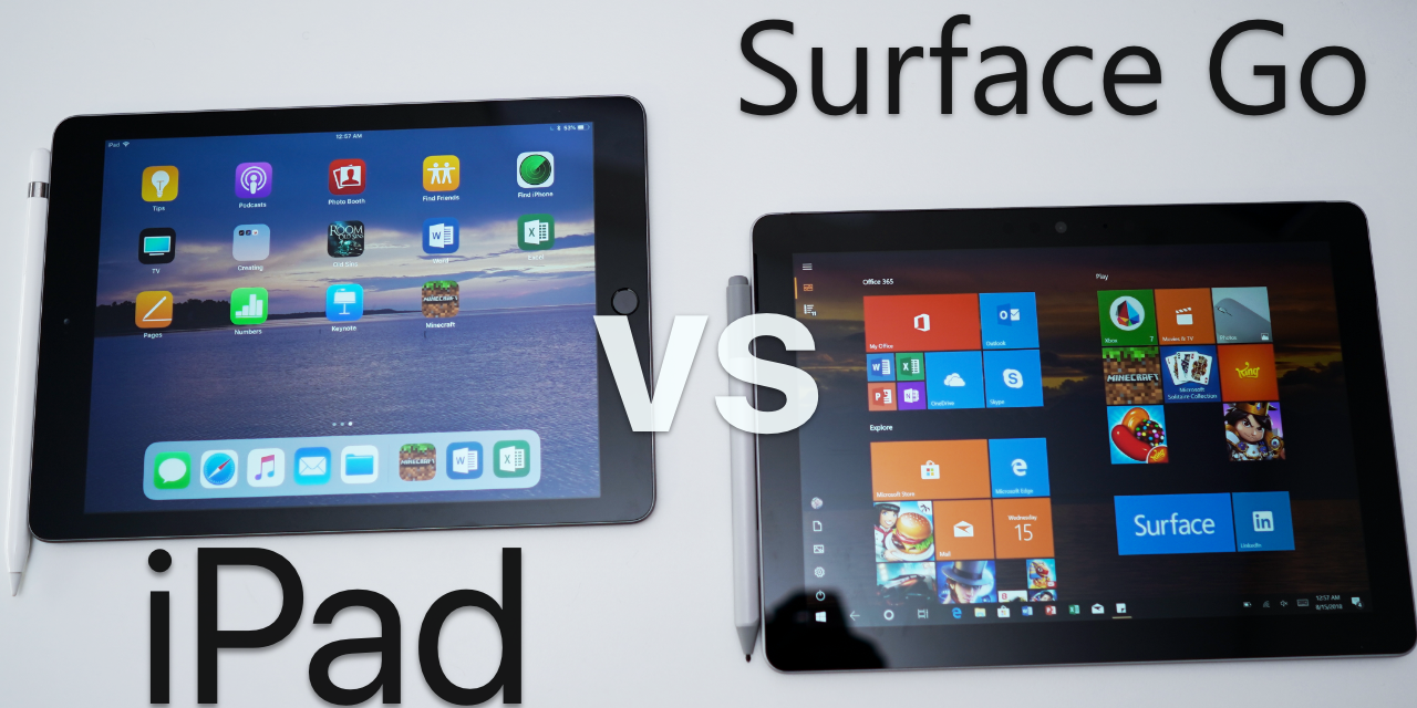 iPad vs Surface Go – Full Comparison