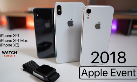 Apple Event Overview – iPhone Xs, Xs Max, Xr – Everything You Need to Know