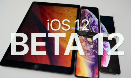 iOS 12 Beta 12 – What's New?