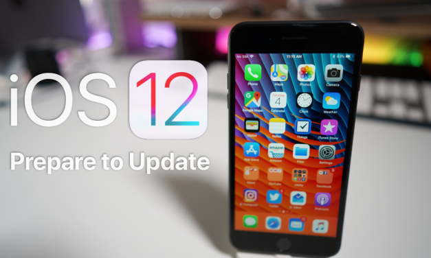 iOS 12 – Prepare to Update Guide