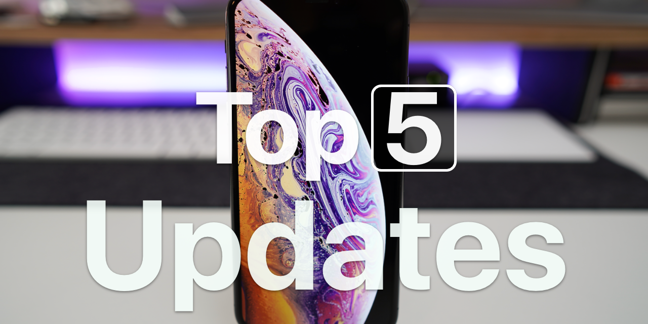 Top 5 iOS 12 Updated Features
