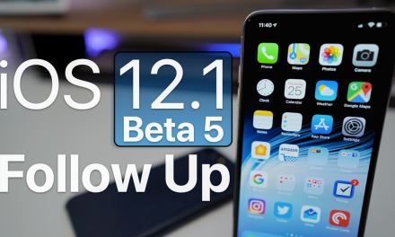 iOS 12.1 Beta 5 – Follow Up