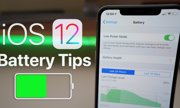 iOS 12 – Battery Saving Tips